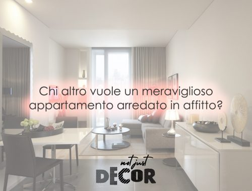 notjustdecor Chi altro vuole un meraviglioso appartamento arredato in affitto