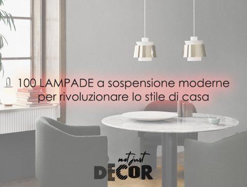 notjustdecor lampade a sospensione moderne stili interior design